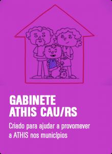 GABINETE ATHIS CAU/RS