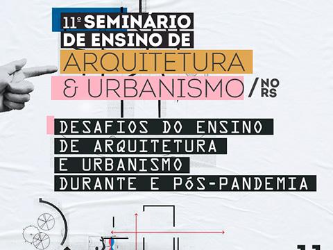 11º Seminário de Ensino e Formação do CAU/RS